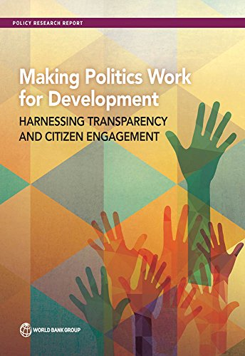 making-politics-work-for-development-harnessing-transparency-and-citizen-engagement