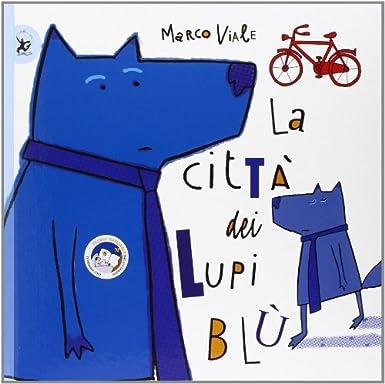 La città dei lupi blu Book Cover