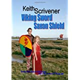 Viking Sword Saxon Shieldby Keith Scrivener