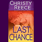 Last Chance: A Last Chance Rescue Novel | [Christy Reece]