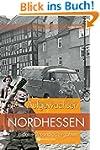 Aufgewachsen in Nordhessen in den 40e...