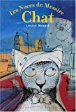 echange, troc Louise Heugel - Les Noces de Messire Chat