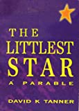 The littlest star: A parable