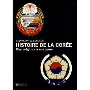 Histoire de la Corée - Pascal Dayez-Burgeon 51te4TuLVCL._SL500_AA300_