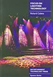 img - for Focus On Lighting (System series) by Richard Cadena (2002-04-30) book / textbook / text book