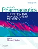 echange, troc Michael E. Aulton - Pharmaceutics: The Design And Manufacture of Medicines