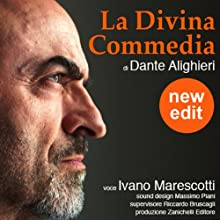 La Divina Commedia (New edit) Audiobook by Dante Alighieri Narrated by Ivano Marescotti