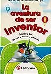 La aventura de ser inventor. Gutenber...