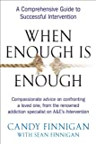 When Enough is Enough: A Comprehensive Guide to Successful Intervention