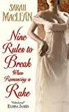 img - for Nine Rules to Break When Romancing a Rake book / textbook / text book