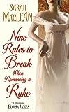 Nine Rules to Break When Romancing a Rake