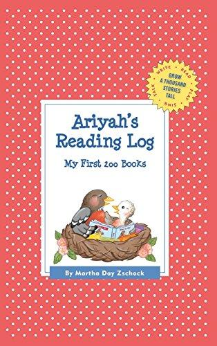 Ariyah's Reading Log: My First 200 Books (Gatst) (Grow a Thousand Stories Tall)