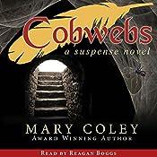 Cobwebs | [Mary Coley]