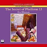 The Secret of Platform 13 (Unabridged)