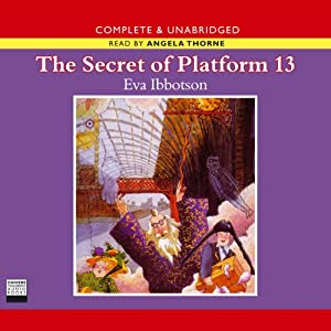 The Secret of Platform 13 | [Eva Ibbotson]