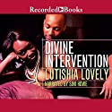 Divine Intervention: Hallelujah Love Audiobook by Lutishia Lovely Narrated by Simi Howe
