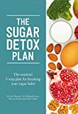 The Sugar Free Plan: The Effective Zero-Sugar Programme - Without Giving Up Sweetness
