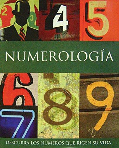 Numerologia - descubra los numeros que rigen su vida