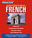 Book - French, Conversational: Learn to Speak and Understand French with Pimsleur Language Programs (Pimsleur Instant Conversation)