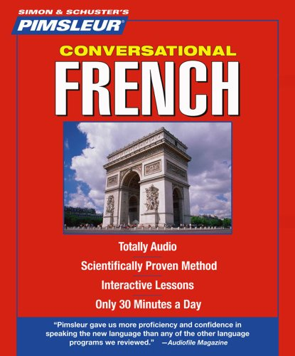 French, Conversational: Learn to Speak and Understand French with Pimsleur Language Programs (Pimsleur Instant Conversation)