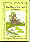 img - for Small Bear's Name Hunt book / textbook / text book