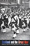 img - for Scotland and the Great War book / textbook / text book