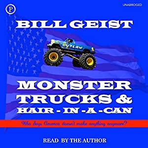 Monster Trucks & Hair-In-A-Can Audiobook