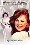 Brooklyn's Scarlett Susan Hayward: Fire in the Wind