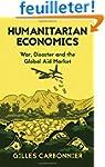 Humanitarian Economics: War, Disaster...
