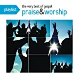 echange, troc Various Artists - Playlist: The Very Best of Gospel Praise
