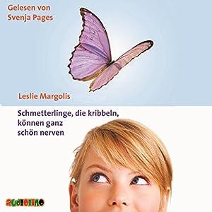 Schmetterlinge, die kribbeln, können ganz schön nerven Hörbuch