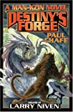 img - for Destiny's Forge (Man-Kzin Wars Series) book / textbook / text book