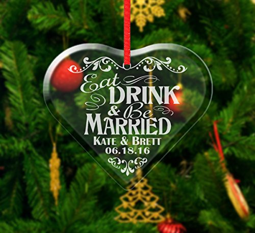 Eat Drink and Be Married Glass Heart Ornament Holiday Christmas In Love Couples Wedding Tree Decoration First Year Married Stocking Favor