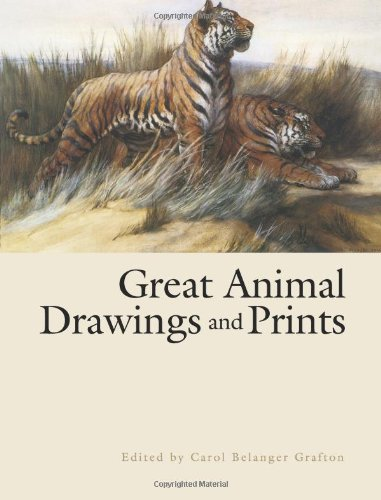 Great Animal Drawings and Prints (Dover Books on Fine Art)