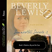 Shadows Beyond the Gate: SummerHill Secrets, Volume 2, Book 5 | Beverly Lewis