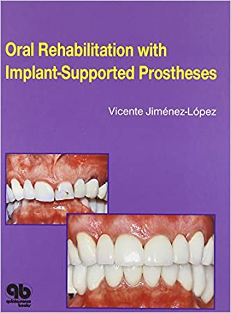 Oral Rehabilitation with Implant-Supported Prostheses: written by Vicente Jimenez-Lopez