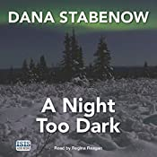 A Night Too Dark | Dana Stabenow