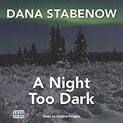 A Night Too Dark | Dana Stabenow