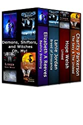 Demons, Shifters and Witches, Oh My!