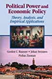 img - for Political Power and Economic Policy: Theory, Analysis, and Empirical Applications by Rausser, Gordon C., Swinnen, Johan, Zusman, Pinhas (September 30, 2011) Paperback book / textbook / text book