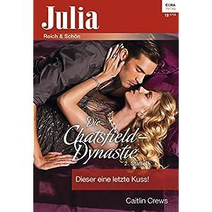 Dieser eine letzte Kuss (Julia 2246)