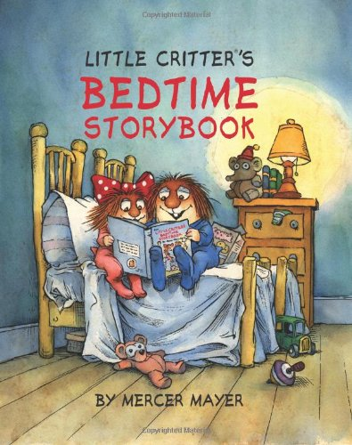 Little Critter's Bedtime Storybook
