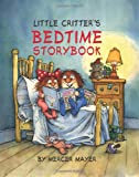 Little Critter's Bedtime Storybook (Little Critter series)