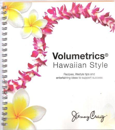 Volumetrics Hawaiian Style by Jenny Craig