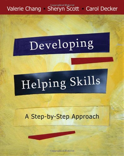 Developing Helping Skills: A Step-by-Step Approach (with...