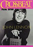 CROSSBEAT SPECIAL EDITION ジョン・レノン (シンコー・ミュージックMOOK クロスビート・スペシャル・エディション)