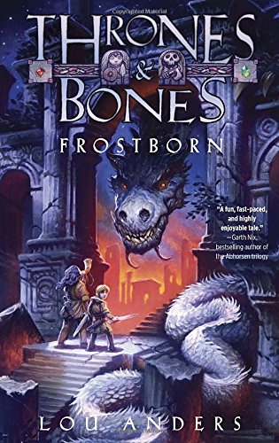 Frostborn by Lou Anders - Review @ SF Signal