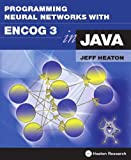 img - for Programming Neural Networks with Encog3 in Java book / textbook / text book