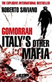 Image of Gomorrah: Italy&amp;#039;s Other Mafia