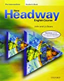 John and Liz Soars New Headway: Pre-Intermediate: Student's Book: English Course: Student's Book Pre-intermediate lev